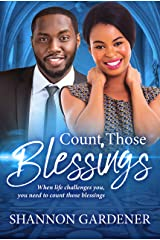 Count Those Blessings (A Clean Christian African American Romance Book 2) Kindle Edition