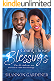 Count Those Blessings (A Clean Christian African American Romance Book 2)