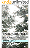 Under the Pines: Book One of The Grove Series
