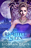 The Rightful Queen: A Reverse Harem Paranormal Romance (Alinthia Book 5)