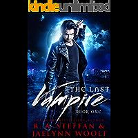 The Last Vampire: Book One