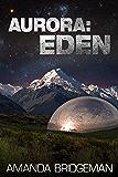 Aurora: Eden (Aurora 5)