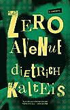 Zero Avenue: A Crime Novel