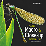 Digital Macro & Close-up Photography: Revised &Expanded Edition (English Edition)