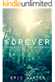 Forever: Book One of The Abandoned
