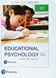Educational Psychology + Mylab Education Student Access Card: Theory and Practice