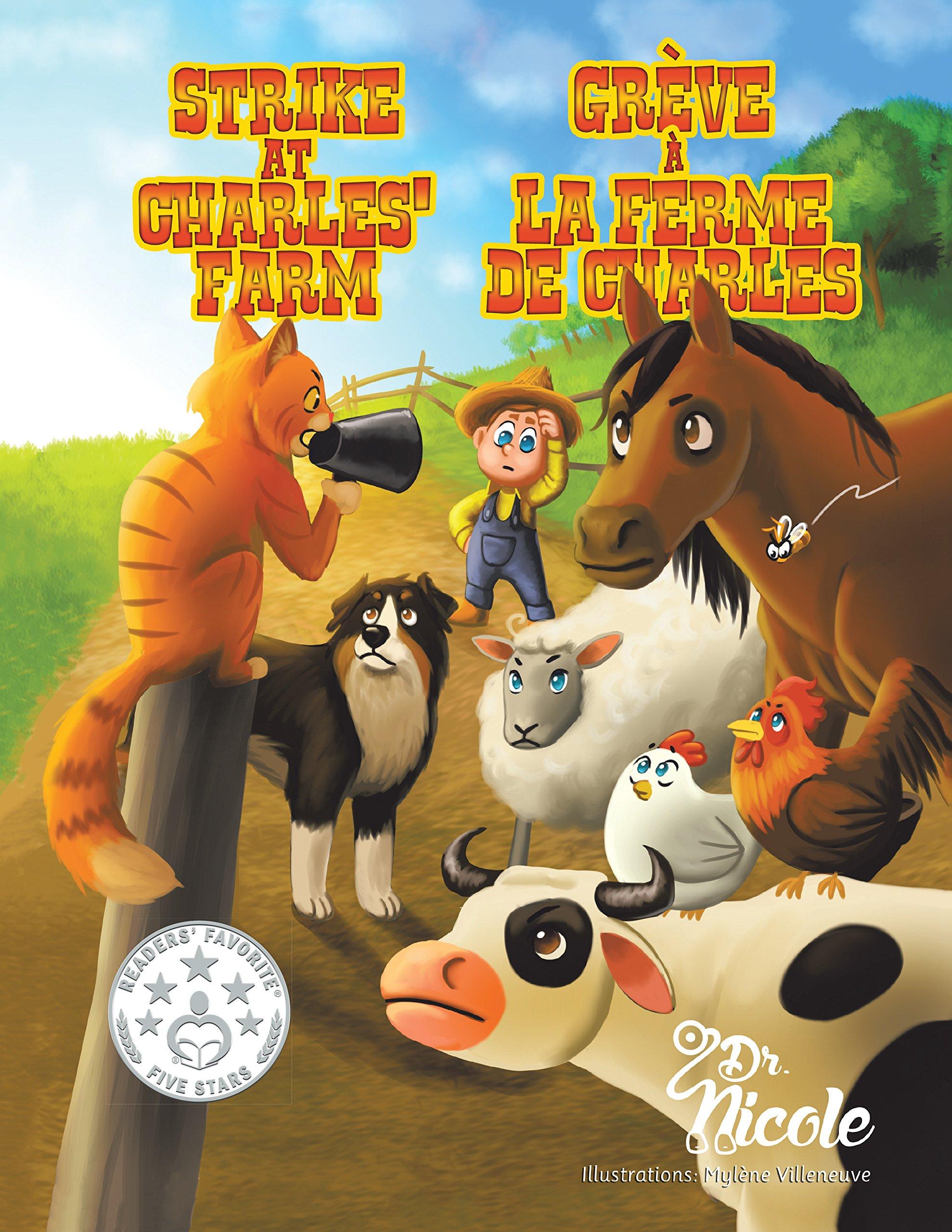 Read Online Strike At Charles' Farm/Grève à la ferme de Charles/ Mom's Choice Awards Recipients PDF