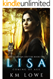 Lisa: Coming Of Age (The Guardian Shifters Book 1)