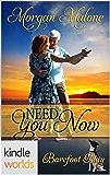 Barefoot Bay: Need You Now (Kindle Worlds Novella)