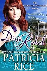 Dixie Rebel (Carolina Magnolia Series Book 1) Kindle Edition