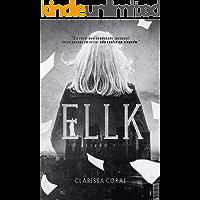 Ellk (Livro 1)