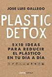 Plastic detox (Hobbies)