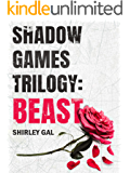 Beast: A Romantic Suspense Novel (Shadow Games Trilogy Book 1)