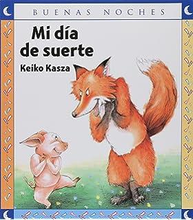 Mi Dia De Suerte/ My Lucky Day (Buenas Noches) (Spanish Edition)