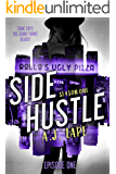 Side Hustle: Season One, Episode 1 (A Darcy Walker Side Hustle Mystery: Season One)