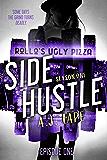 Side Hustle: A Mystery Thriller, Season One, Episode 1 (Darcy Walker Side Hustle Mystery)