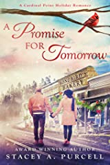 A Promise For Tomorrow: A Cardinal Point Holiday Romance Kindle Edition