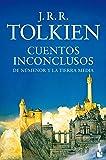 Cuentos inconclusos (Biblioteca J. R. R. Tolkien)