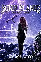 The Borderlands: Return Kindle Edition