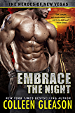 Embrace the Night (The Heroes of New Vegas Book 2)