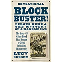 Blockbuster!: Fergus Hume & the Mystery of a Hansom Cab