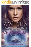 A Witch's Dark Craving: A Paranormal Romance (Love on the Edge Book 2)