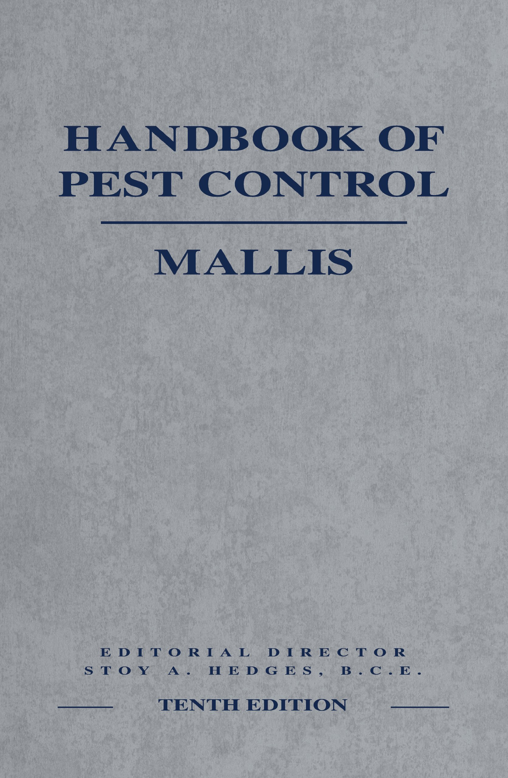 The Mallis Handbook of Pest Control, 10th Edition