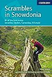 Scrambles in Snowdonia: Snowdon, Glyders, Carneddau, Eifionydd and outlying areas (Techniques)
