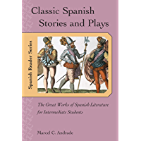 Classic Spanish Stories and Plays: The Great Works of Spanish Literature for Intermediate Students (NTC's Spanish… book cover