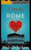 7 Wishes in Rome: Irish Fiction