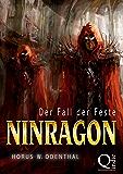 Ninragon: Der Fall der Feste (NINRAGON – Die gesammelten Romane 3)