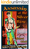 Assassin of the Silver Rose (The Sword of Rogues Book 2)