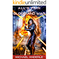 All's Fair in Blood and War (The Kurtherian Endgame Book 4)