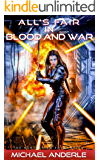 All's Fair in Blood and War (The Kurtherian Endgame Book 4) (English Edition)