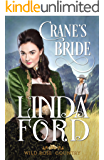 Crane's Bride (Wild Rose Country Book 1)