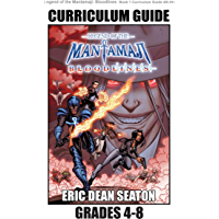 Legend of the Mantamaji: Bloodlines Curriculum Guide: Grades 4 - 8