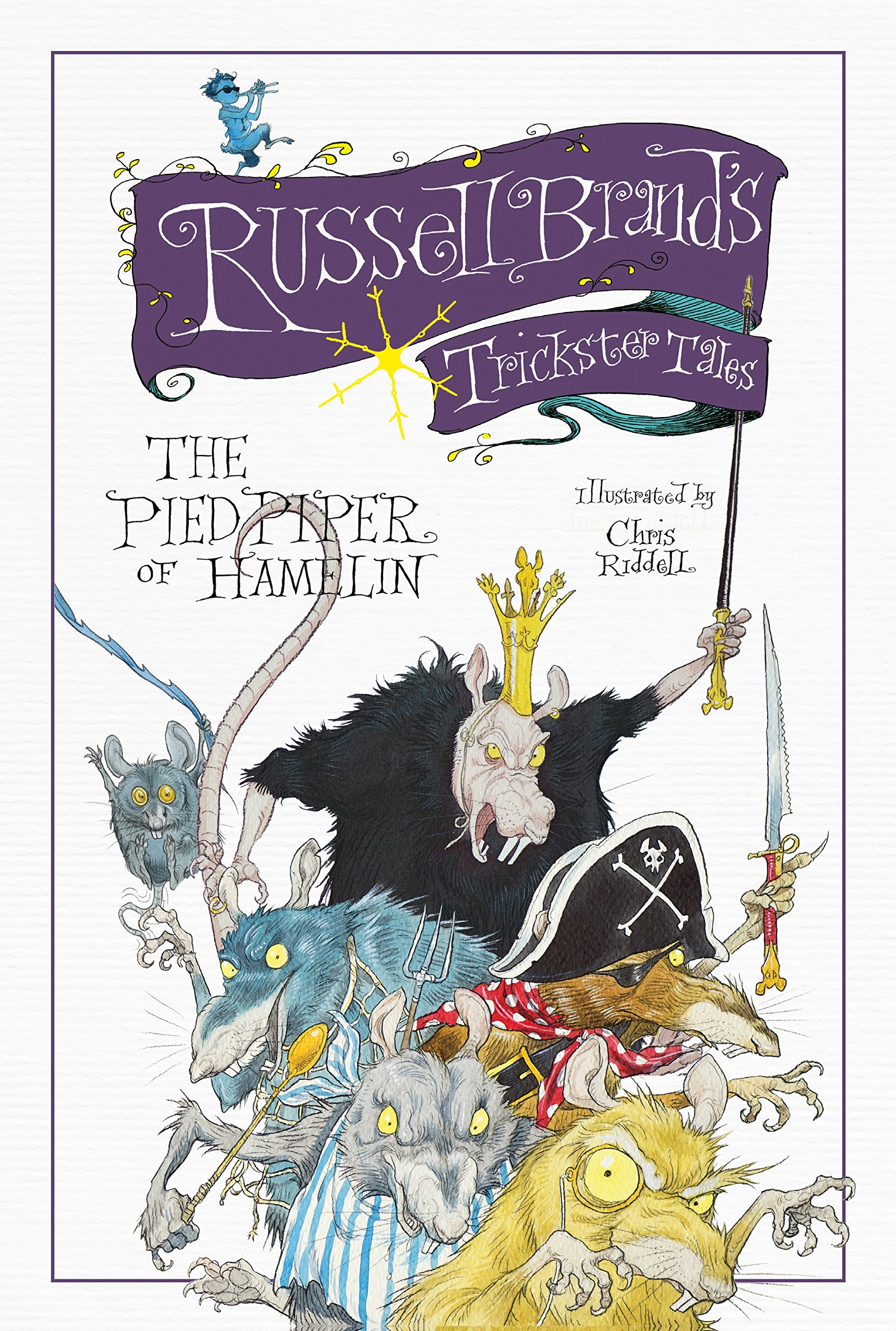 Russell Brand\'s Trickster Tales: the Pied Piper of Hamelin: Chris ...