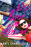 No Love Allowed: A Swoon Novel (Dodge Cove Trilogy)