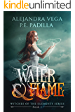 Water & Flame (Witches of the Elements Series Book 1)