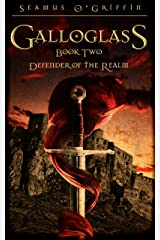 Galloglass Book Two:: Defender of the Realm Kindle Edition