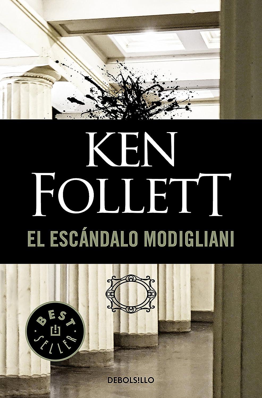 El escándalo Modigliani eBook: Follett, Ken: Amazon.es: Tienda Kindle