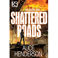 Shattered Roads (The Skyfire Saga)