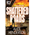Shattered Roads (The Skyfire Saga Book 1)