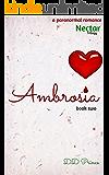 Ambrosia (Nectar Trilogy, Book 2)