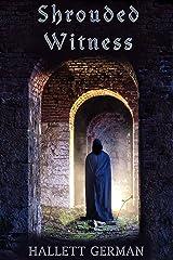 Shrouded Witness Kindle Edition