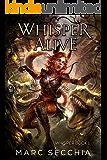 Whisper Alive