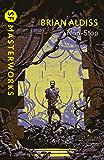 Non-Stop (S.F. MASTERWORKS) (English Edition)