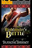 Highlander's Battle: A Scottish Time Travel Romance (Medieval Highlander Book 3)