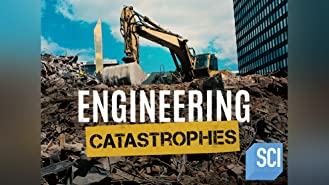 Engineering Catastrophes Season 1