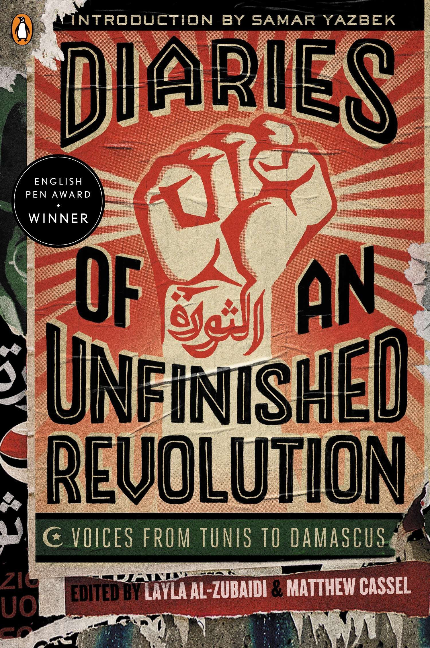 Diaries of an Unfinished Revolution: Voices from Tunis to Damascus pdf